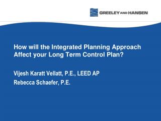 How will the Integrated Planning Approach Affect your Long Term Control Plan?