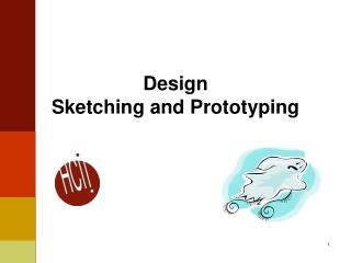 Design Sketching  and Prototyping