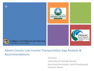 Adams County Low-Income Transportation Gap Analysis & Recommendations