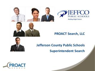 PROACT Search, LLC   Jefferson County Public Schools Superintendent  Search