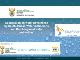 Cooperation on water governance by South African Water institutions and Dutch regional water authorities