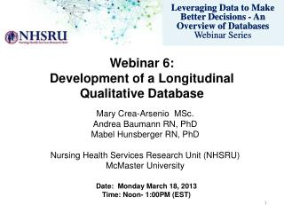 Webinar 6: Development of a Longitudinal Qualitative Database