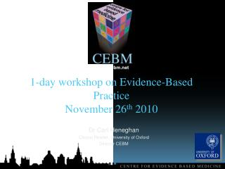 1-day workshop on Evidence-Based Practice  November  26 th  2010