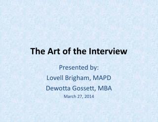 The Art of the Interview