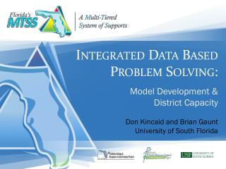 Integrated Data Based Problem Solving: