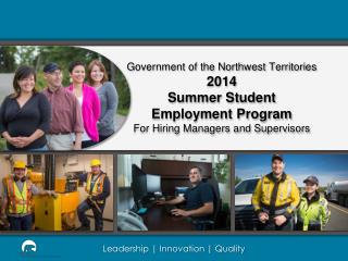 Government  of the Northwest  Territories 2014 Summer  Student Employment  Program For Hiring Managers and Supervisors