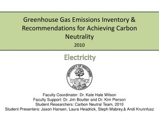 Greenhouse Gas Emissions Inventory & Recommendations for Achieving Carbon Neutrality