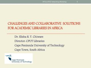 Challenges and Collaborative   Solutions  for Academic libraries in  Africa