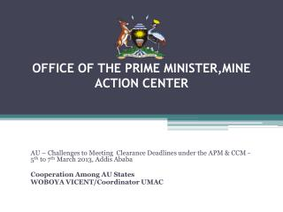 OFFICE  OF THE PRIME MINISTER,MINE ACTION CENTER