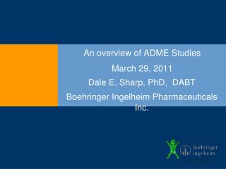 An overview of ADME Studies
