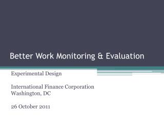 Better Work Monitoring & Evaluation