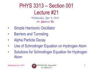 PHYS  3313  – Section 001 Lecture  #21
