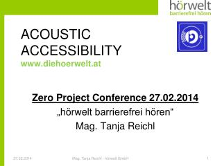 ACOUSTIC ACCESSIBILITY www.diehoerwelt.at