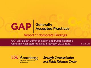 GAP VIII: Eighth Communication and Public Relations Generally Accepted Practices Study (Q4 2013 data)