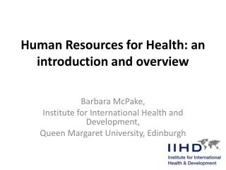 Human Resources for Health: an introduction and overview