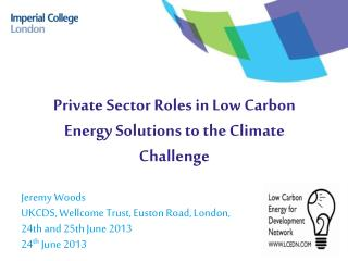 Private Sector Roles in Low Carbon Energy Solutions to the Climate  Challenge