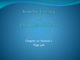 Kinetic Energy  &  Changes of State