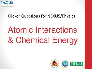 Atomic Interactions & Chemical Energy
