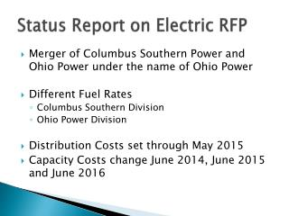 Status Report on Electric RFP