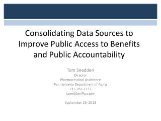 Consolidating Data Sources to Improve Public Access to Benefits and Public Accountability