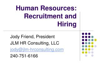 Human  Resources:  Recruitment and Hiring
