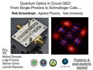 Rob  Schoelkopf ,   Applied Physics,  Yale  University