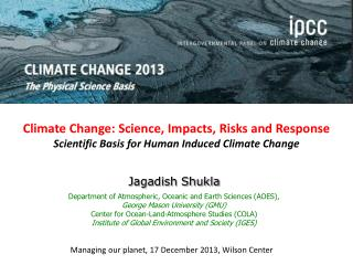Climate Change: Science, Impacts, Risks and Response Scientific Basis for Human Induced Climate Change