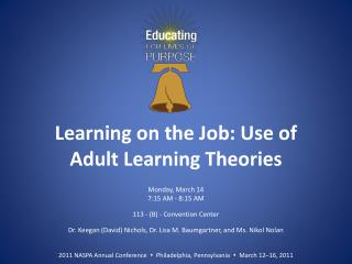 Learning on the Job: Use of Adult Learning Theories