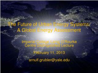 The Future of Urban Energy Systems: A Global Energy Assessment