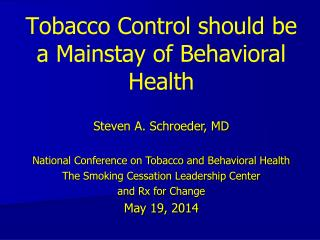 Tobacco Control should be a Mainstay of Behavioral Health