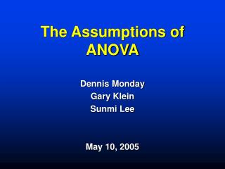 The Assumptions of ANOVA