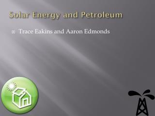 Solor Solar Energy and Petroleum