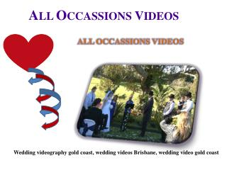 Make The Best Wedding Videos Brisbane