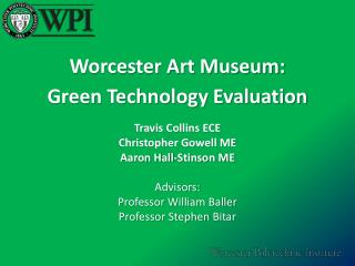 Worcester Art Museum: Green Technology Evaluation