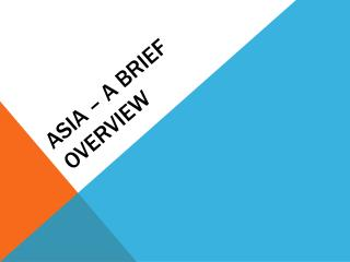 Asia – A Brief Overview