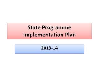 State Programme Implementation Plan