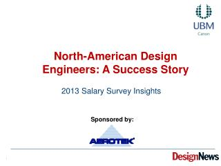 North-American Design Engineers: A Success Story
