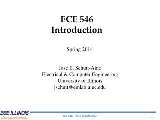 ECE  546 Introduction