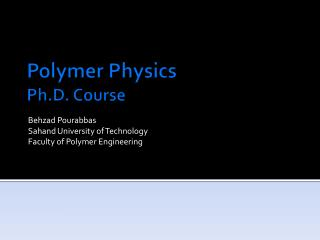 Polymer Physics Ph.D. Course