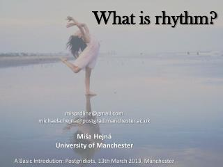 What is rhythm?