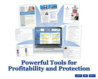 Powerful Tools for  Profitability and Protection
