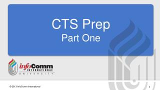 CTS Prep Part One