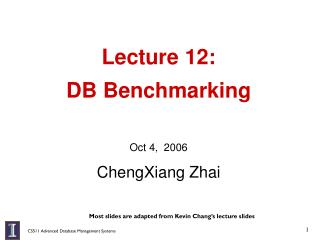 Lecture 12:  DB Benchmarking