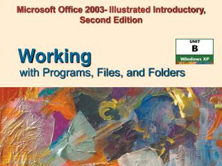 Microsoft Office 2003- Illustrated Introductory, Second Edition