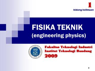 FISIKA TEKNIK (engineering physics)