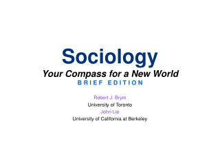 Sociology Your Compass for a New World B R I E F   E D I T I O N