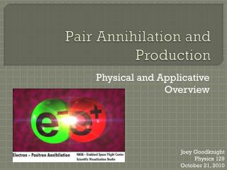 Pair Annihilation and Production