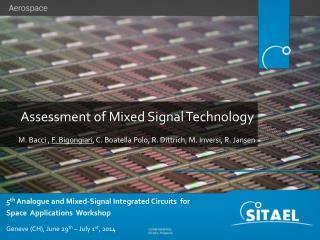 Assessment of Mixed Signal Technology