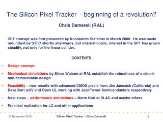 The Silicon Pixel Tracker – beginning of a revolution?