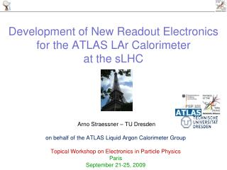 Development of New Readout Electronics for the ATLAS  LAr  Calorimeter  at the  sLHC